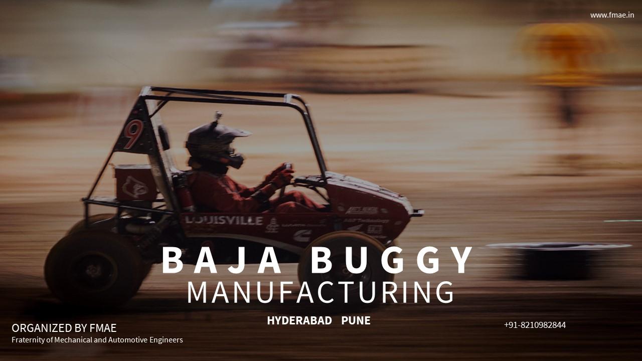 MANUFACTURING OF BAJA BUGGY