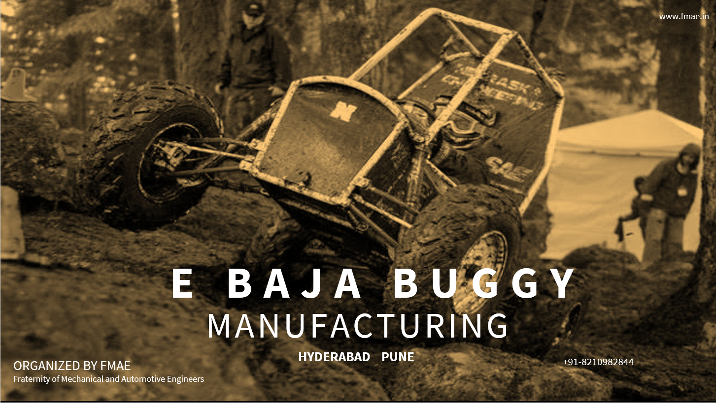 MANUFACTURING OF ELECTRIC BAJA BUGGY